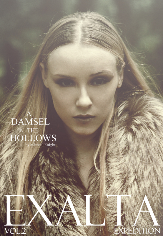 A Damsel In The Hollows